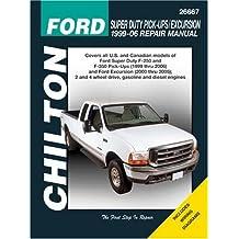 Chilton's Ford Super Duty Pick-Ups/Excursion 1999-06 Repair Manual (Chilton's Total Car Care Repair Manuals)