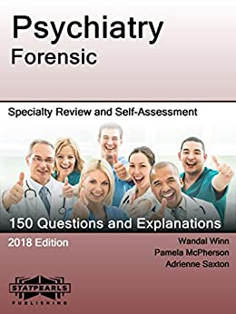 Psychiatry Forensic: Specialtry Review And Self-assessment (statpearls Review Series Book 192) por Statpearls Publishing Llc epub