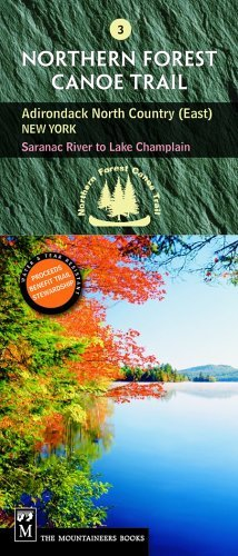 Country North Map Trail (Northern Forest Canoe Trail Map 3, Adirondack North Country, East: New York: Saranac River to Lake Champlain (Northern Forest Canoe Trail Maps) by Staff of the Northern Forest Canoe Trail (2005-08-01))