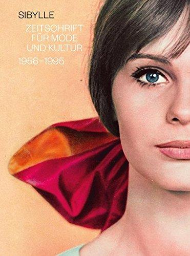 Kostüm Kultur Mode Und - Sibylle: Zeitschrift für Mode und Kultur