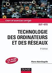 Technologie des ordinateurs et des réseaux - 9e édition - Cours et exercices corrigés