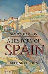 A History of Spain (Palgrave Essential Histories Series)
