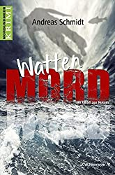 WattenMord (Mord und Meer Krimi)