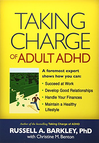 Taking Charge of Adult ADHD por Russell A. Barkley