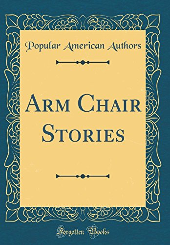 Arm Chair Stories (Classic Reprint)
