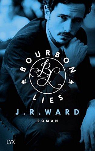 Ward, J. R.: Bourbon Lies