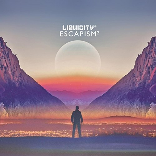 Escapism 2 - (Liquicity Presents)
