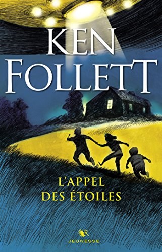 L'Appel des étoiles (R Jeunesse) par Ken FOLLETT
