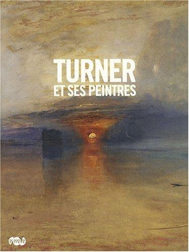 Turner et ses peintres
