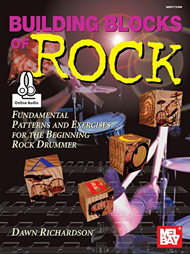 Richardson Building (Building Blocks of Rock: Fundamental Patterns and Exercises for the Beginning Rock Drummer (English Edition))