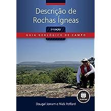 Descrição de Rochas Ígneas (Guia Geológico de Campo) (Portuguese Edition)