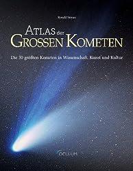 Atlas der großen Kometen: Große Kometen in Wissenschaft, Kultur und Kunst
