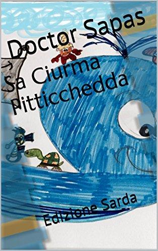 Sa Ciurma Pitticchedda: Edizione Sarda (Is Setti Meravigliasa de su Mari Vol. 1)