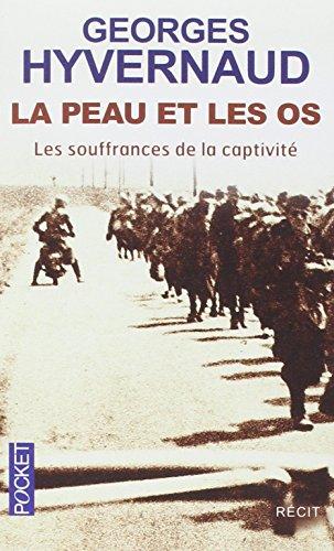 La Peau et les os par Georges HYVERNAUD