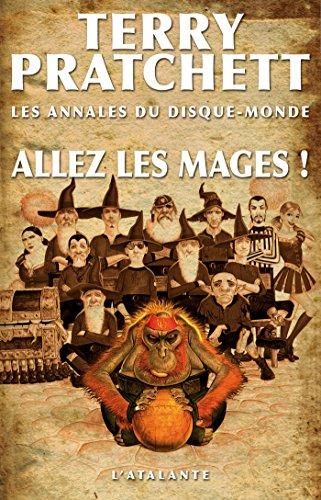 Les annales du disque monde (33) : Allez les mages !