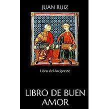 Libro de buen amor: Libro del Arcipreste (Spanish Edition)