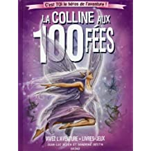 COLLINE AUX 100 FEES