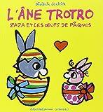 L'âne Trotro:Zaza et les oeufs de Pâques