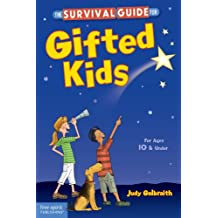 The Survival Guide for Gifted Kids: For Ages 10 and Under (English Edition)