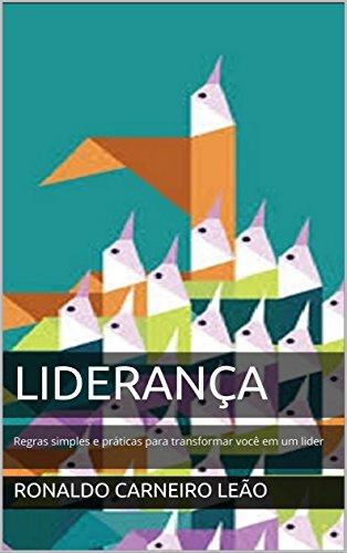 liderana-regras-simples-e-prticas-para-transformar-voc-em-um-lider-portuguese-edition