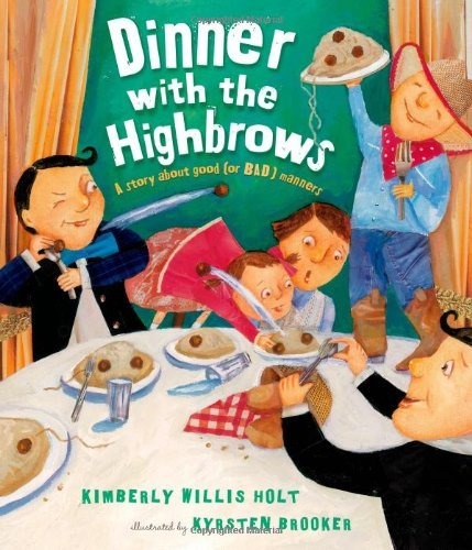 Dinner with the Highbrows by Kimberly Willis Holt (2014-04-08)