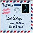 Love Songs. A Compilation ... Old & New