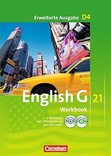 Preisvergleich Produktbild English G 21 - Erweiterte Ausgabe D: Band 4: 8. Schuljahr - Workbook mit CD-ROM (e-Workbook) und CD