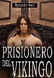 Prisionero del Vikingo: (Erótica gay BDSM)
