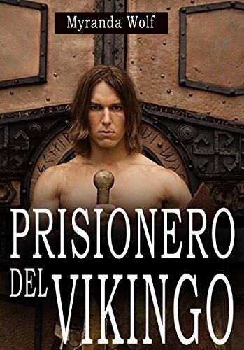 Prisionero del Vikingo: (Erótica gay BDSM) por Myranda Wolf