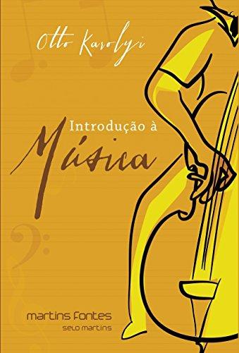 Introduo  Msica - Volume 2 (Em Portuguese do Brasil)