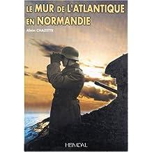 Le Mur De L'Atlantique En Normandie