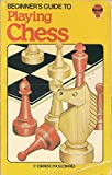 Playing Chess (A Beginner's Guide)