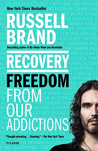 Recovery: Freedom from Our Addictions (International Edition)