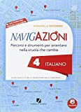eBook Gratis da Scaricare Navigazioni Italiano Mappe per orientarsi nella scuola che cambia Con espansione online Per la 4ª classe elementare Con CD ROM (PDF,EPUB,MOBI) Online Italiano