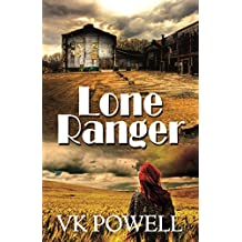 Lone Ranger (English Edition)