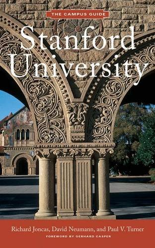 Stanford University: Campus Guide