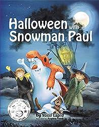 Halloween with Snowman Paul (bedtime story, children's picture book, preschool, kids, kindergarten, ages 3 5) (English Edition)
