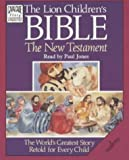 The Lion Children's Bible: The New Testament