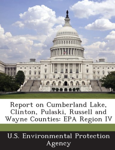 Report on Cumberland Lake, Clinton, Pulaski, Russell and Wayne Counties: EPA Region IV