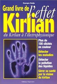 Le grand livre de l'effet Kirlian par Georges Hadjo