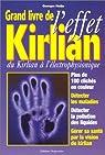 Le grand livre de l'effet Kirlian