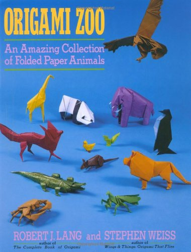 Origami Zoo: An Amazing Collection of Folded Paper Animals -