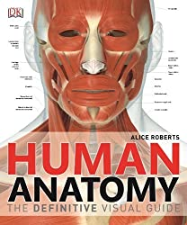 Human Anatomy by Alice Roberts (2014-05-01)