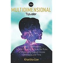 The Multidimensional Traveler