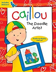 Caillou: The Doodle Artist by Anne Paradis (2014-06-24)