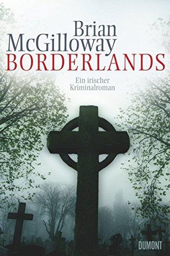 Buchseite und Rezensionen zu 'Borderlands: Ein irischer Kriminalroman' von Brian McGilloway