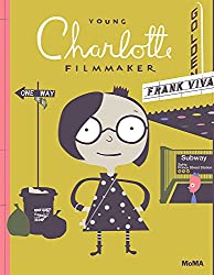 Young Charlotte: Filmmaker