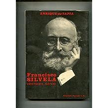 Francisco Silvela, gobernante austero