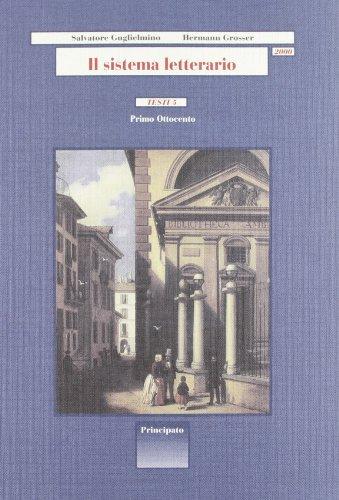 Il sistema letterario 2000. Testi. Per le Scuole superiori: 5