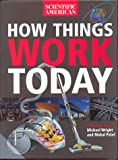 How Things Work Today (Scientific America)
